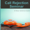 Call Rejection – DATE AND CITY PLUS MORE INFO TBC