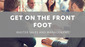 Selling Managers – Get on the Front Foot!