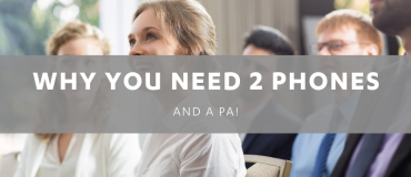 Selling Managers – You need a PA and 2 phones!