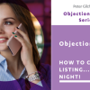 Objection 2: How to close the listing… at the table… on the night!