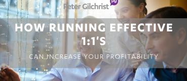 How running 1:1's can increase your Profitability