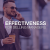 Effectiveness for Selling Managers